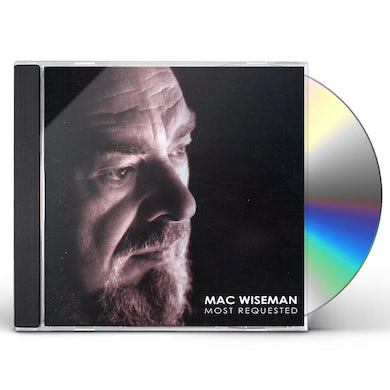 Mac Wiseman MOST REQUESTED CD