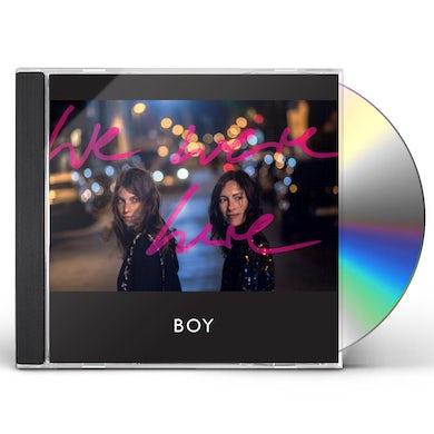 Boy WE WERE HERE CD