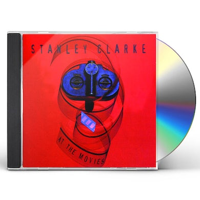 Stanley Clarke AT THE MOVIES CD