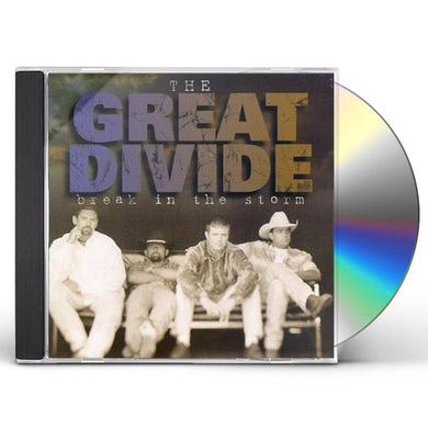 Great Divide BREAK IN THE STORM CD