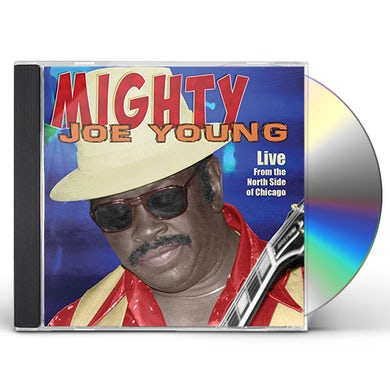 Mighty Joe Young LIVE FROM THE NORTH SIDE OF CHICAGO CD