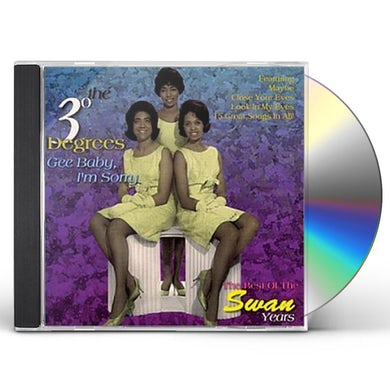 Three Degrees GEE BABY I'M SORRY / BEST OF SWAN YEARS CD