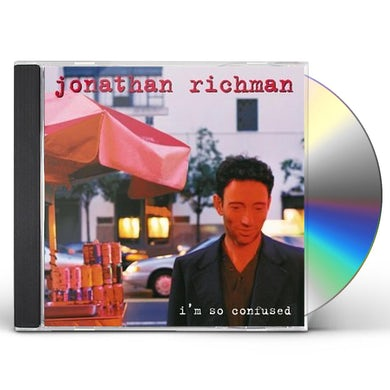 Jonathan Richman I'M SO CONFUSED CD