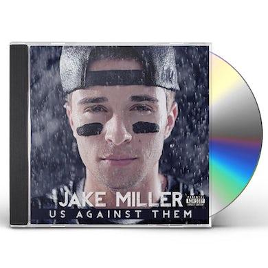 Jake Miller US AGAINST THEM CD