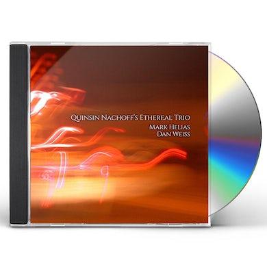 Quinsin Nachoff  QINSIN NACHOFF'S ETHEREAL TRIO CD