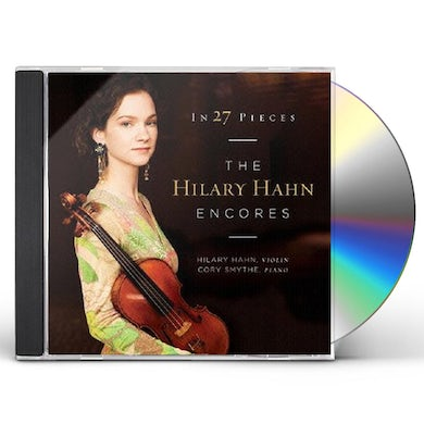 Hilary Hahn IN 27 PIECES CD