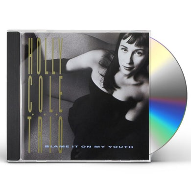 Holly Cole BLAME IT ON MY YOUTH CD