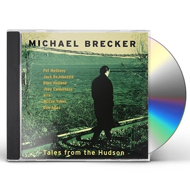 Michael Brecker TALES FROM THE HUDSON CD