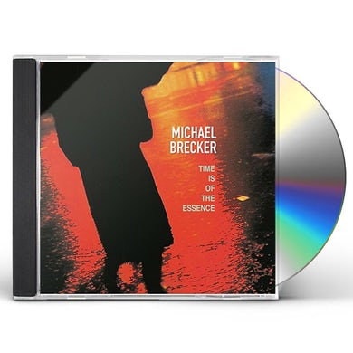 Michael Brecker TIME IS OF THE ESSENCE CD