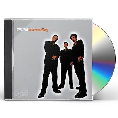 Soulive DOIN SOMETHING CD