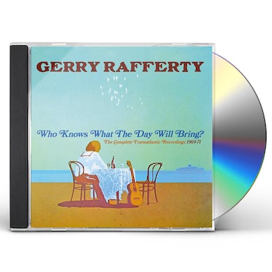 Gerry Rafferty WHO KNOWS WHAT THE DAY WILL BRING: COMPLETE CD