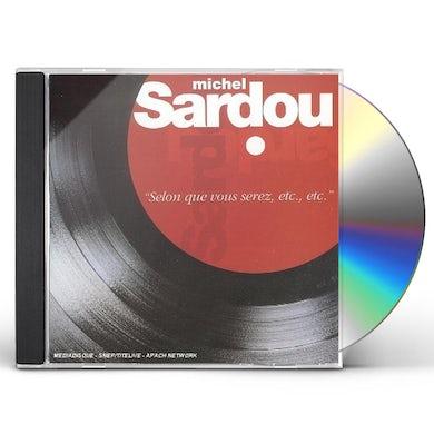 Michel sardou SELON QUE VOUS SEREZ CD