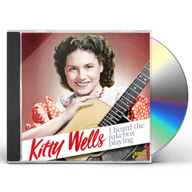 Kitty Wells I HEARD THE JUKEBOX PLAYING CD