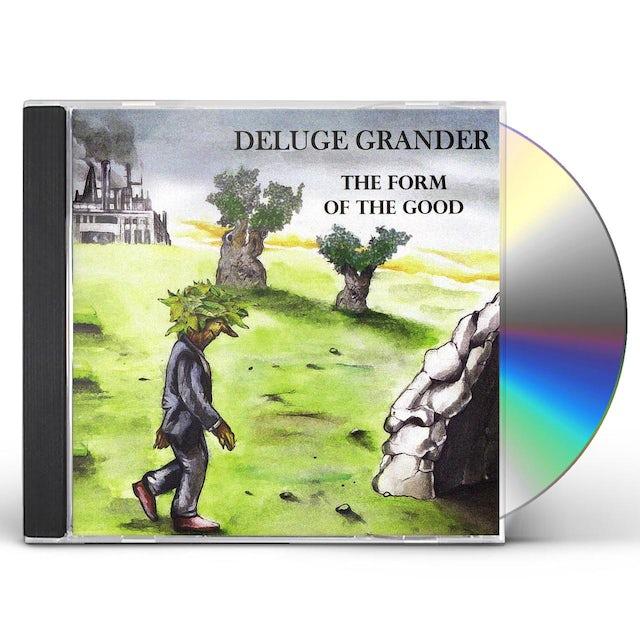 DELUGE GRANDER FORM OF THE GOOD CD