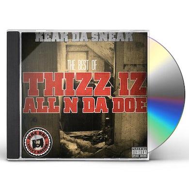 Keak Da Sneak BEST OF THIZZ IZ ALL N DA DOE CD