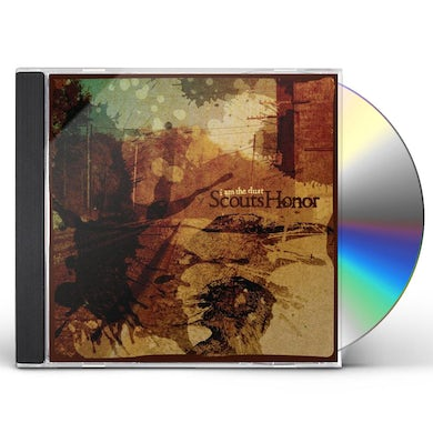 Scouts Honor I AM THE DUST CD