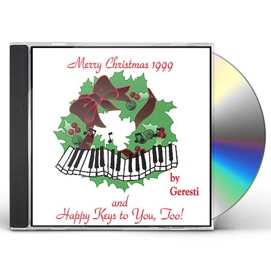 Geresti MERRY CHRISTMAS 1999 & HAPPY KEYS TO YOU TOO! CD