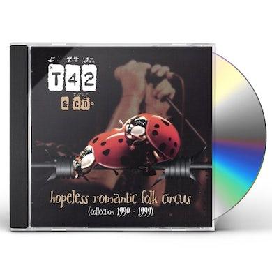 T42 HOPELESS ROMANTIC FOLK CIRCUS CD