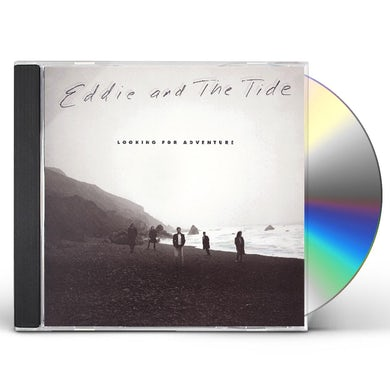 Eddie & The Tide LOOKING FOR AN ADVENTURE CD