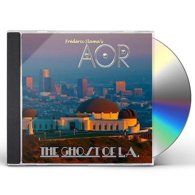 AOR GHOST OF L.A. CD
