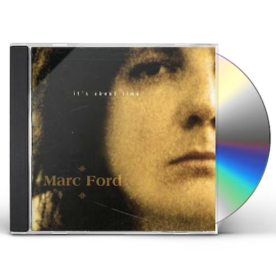 Marc Ford IT'S ABOUT TIME CD
