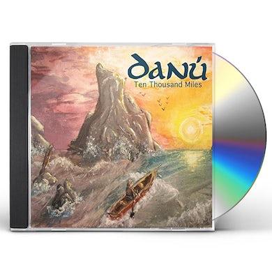 Danu TEN THOUSAND MILES CD
