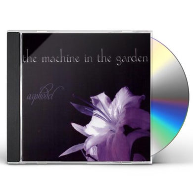 Machine In The Garden ASPHODEL CD