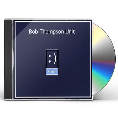 Bob Thompson SMILE CD