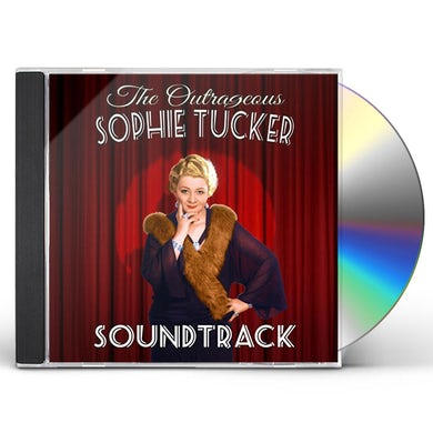OUTRAGEOUS SOPHIE TUCKER CD