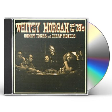 Whitey Morgan Honky Tonks and Cheap Motels CD