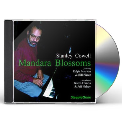 Stanley Cowell MANDARA BLOSSOMS CD