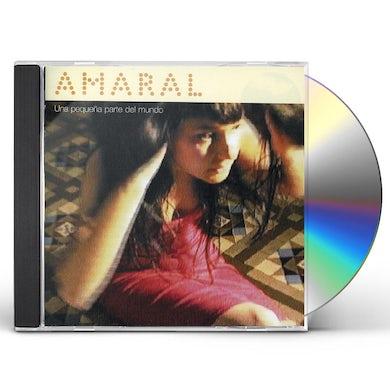 Amaral UNA PEQUENA APRTE DEL MUNDO CD