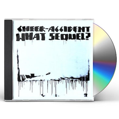 Cheer-Accident WHAT SEQUEL CD