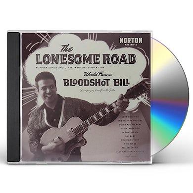 Bloodshot Bill LONESOME ROAD CD