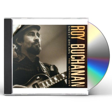 Roy Buchanan SWEET DREAMS: ANTHOLOGY CD