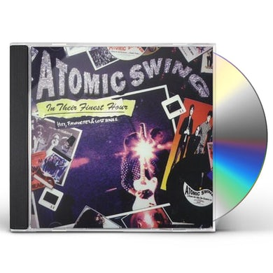 Atomic Swing IN THEIR FINEST HOUR CD