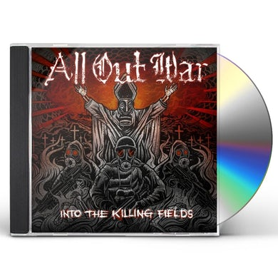 All Out War INTO THE KILLING FIELDS CD
