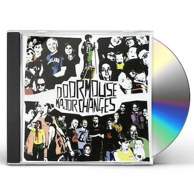 Doormouse MAJOR CHANGES CD