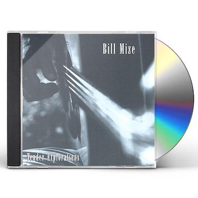 Bill Mize TENDER EXPLORATIONS CD