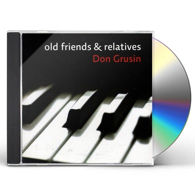Don Grusin OLD FRIENDS & RELATIVES CD