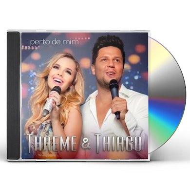 Thaeme & Thiago PERTO DE MIM CD