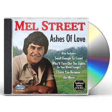 Mel Street ASHES OF LOVE CD