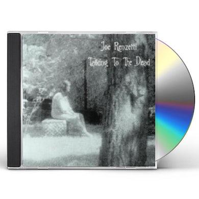 Joe Renzetti TALKING TO THE DEAD CD