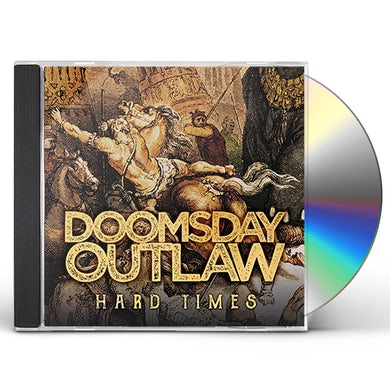 Doomsday Outlaw HARD TIMES CD