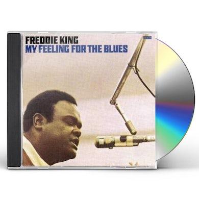 Freddie King MY FEELING FOR THE BLUES CD