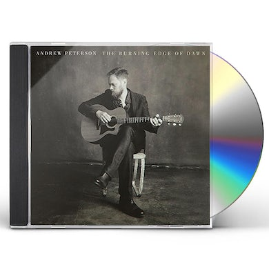 Andrew Peterson BURNING EDGE OF DAWN CD