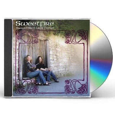 Sweetfire SHANNON MILLER & LAUREL THOMSEN CD
