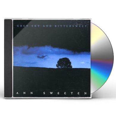Ann Sweeten GREY SKY & BITTERSWEET CD