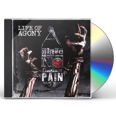 Life Of Agony PLACE WHERE THERE'S NO MORE PAIN CD
