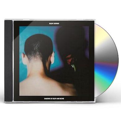 Silent Servant SHADOWS OF DEATH & DESIRE CD